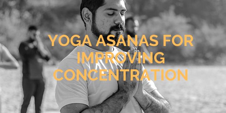 Yoga Asanas for Improving Concentration